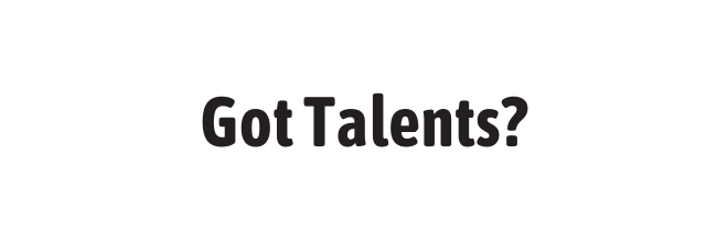 Got Talents?